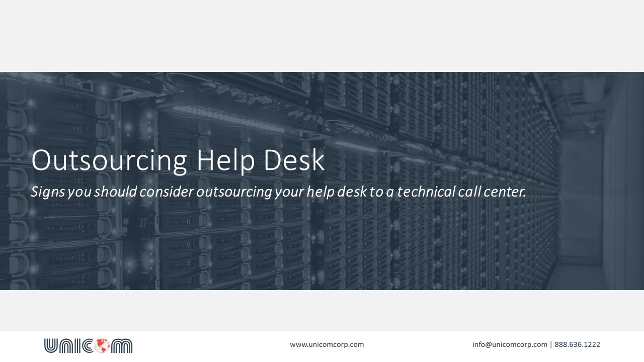 Outsourcing Help Desk to Technical Call Center