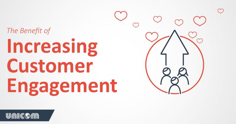 benefits of increasing customer engagement