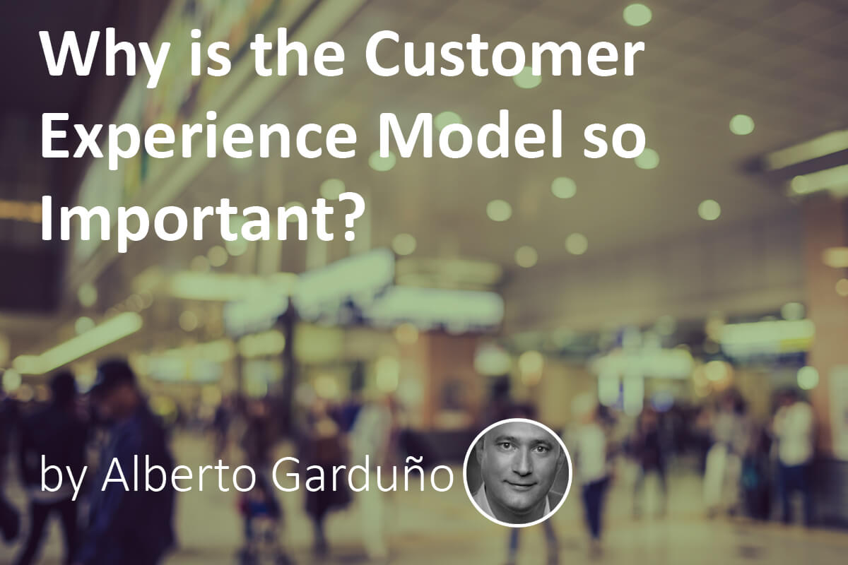 customer experience model so important